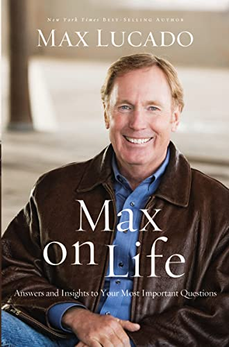 9780849948749: Max on Life: Answers and Insights to Your Most Important Questions
