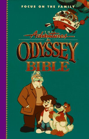 9780849950247: The Adventures in Odyssey Bible: Includes the Entire Text of the International Children's Bible (Focus on the Family)