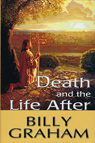 9780849950346: Death and the Life After
