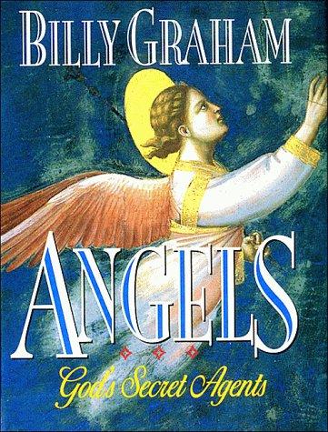 9780849950742: Angels: God's Secret Agents