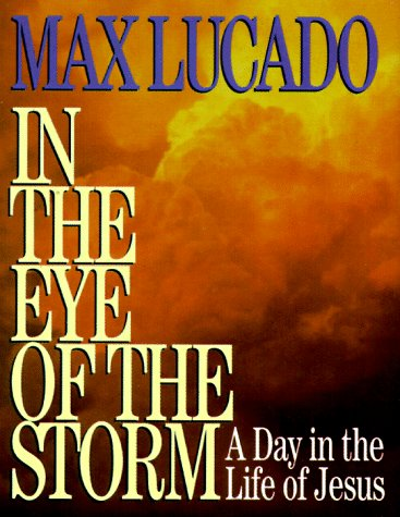 9780849950902: In the Eye of the Storm: A Day in the Life of Jesus (Mini Book)