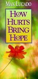 9780849951268: How Hurt Brings Hope