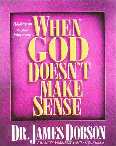 9780849951411: When God Doesn't Make Sense