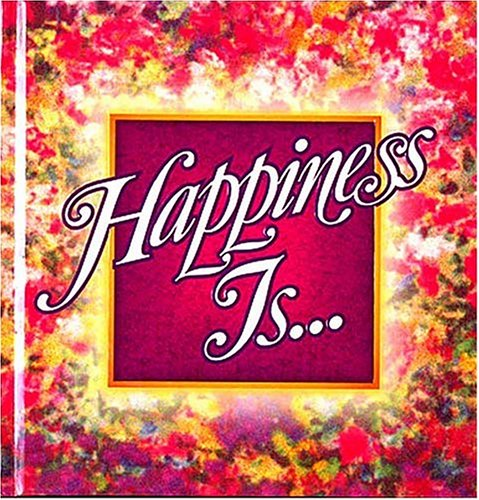 Happiness Is. . . Hardcover (0849951585) by Countryman, Jack