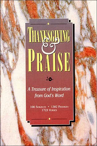 9780849951732: Thanksgiving and Praise