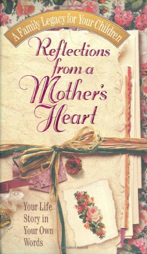 9780849952159: Reflections From A Mother's Heart