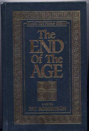 9780849952319: The End of the Age