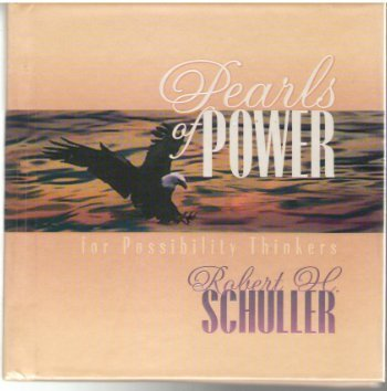 Pearls of Power for Possibility Thinkers (0849952344) by Robert Schuller