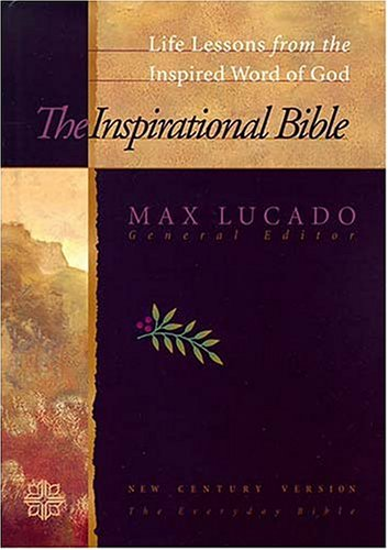 Inspirational Study Bible (0849953286) by Max Lucado