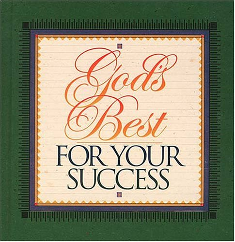 God's Best for Your Success (9780849953811) by J Countryman; Thomas Nelson Publishers; Jack Countryman