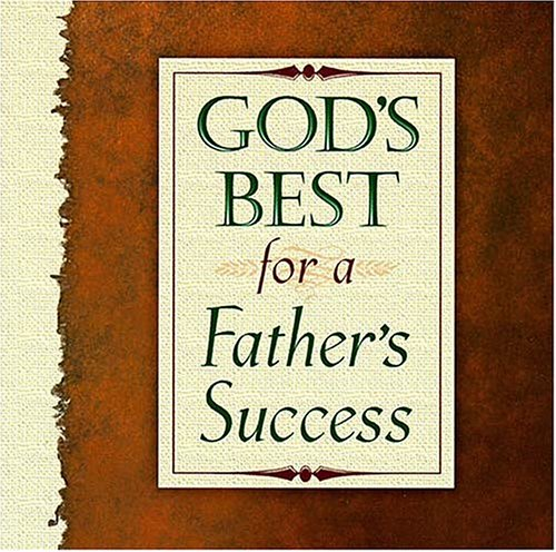 9780849954108: God's Best for a Father's Success (Moments for Your Life)