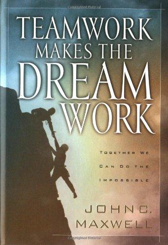 9780849955082: Teamwork Makes the Dreamwork