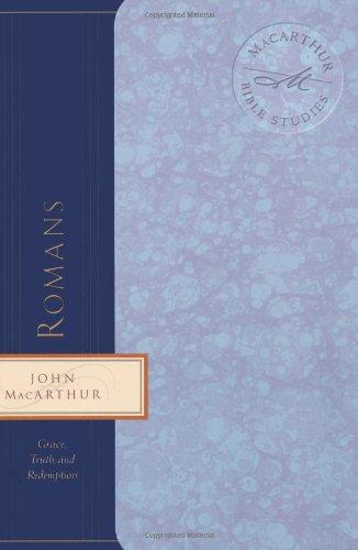 9780849955402: Romans: Grace, Truth, and Redemption (MacArthur Bible Studies)