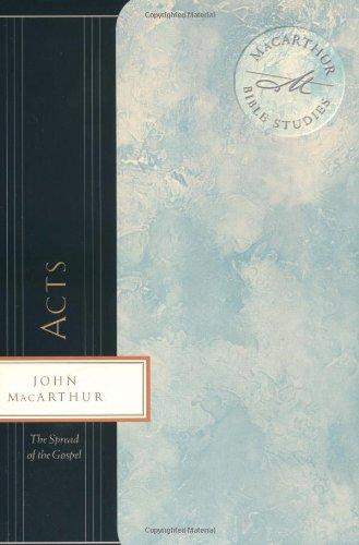 9780849955440: Acts: The Spread of the Gospel (Macarthur Bible Studies)