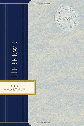 9780849955532: Hebrews (MacArthur Bible Studies)