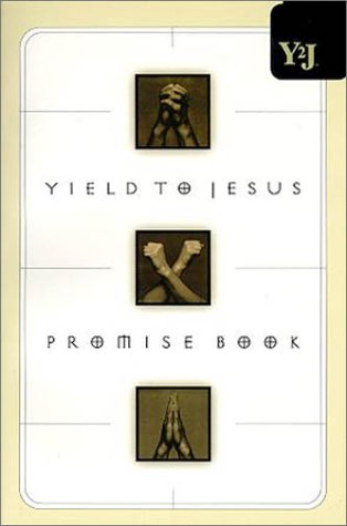 Yield to Jesus Promise Book: Word Publishing