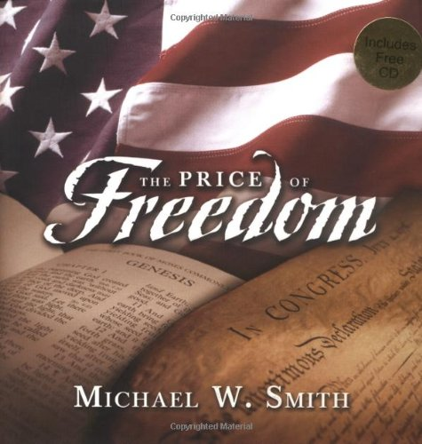 9780849956096: The Price Of Freedom