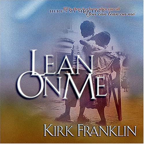 Lean On Me With Bonus Cd Inside!: Franklin, Kirk