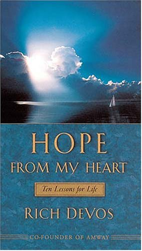 9780849957574: Hope From My Heart Ten Lessons For Life (Audio Cassettes: 106 Minutes)