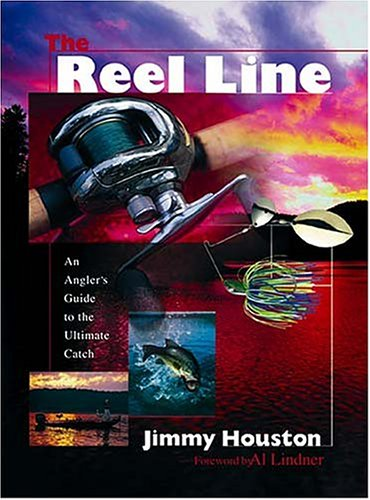 9780849957581: The Reel Line An Angler's Guide To The Ultimate Catch