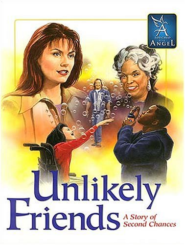 Touched By An Angel: Unlikely Friends: Monica Hall~Kevin Burke~Kathleen