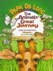 9780849958243: PaPa Ob Long: The Animals' Great Journey