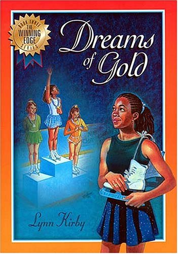 9780849958373: The Winning Edge Series: Dreams of Gold