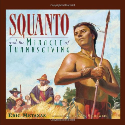 9780849958649: Squanto and the Miracle of Thanksgiving