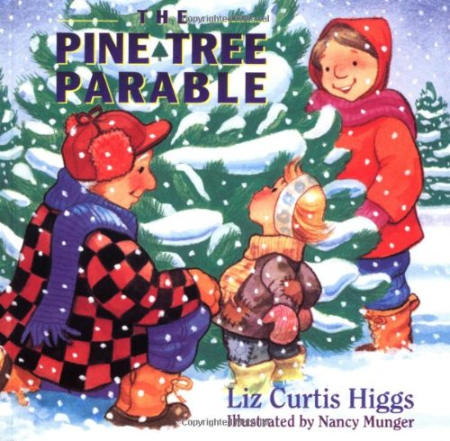 9780849959301: The Pine Tree Parable