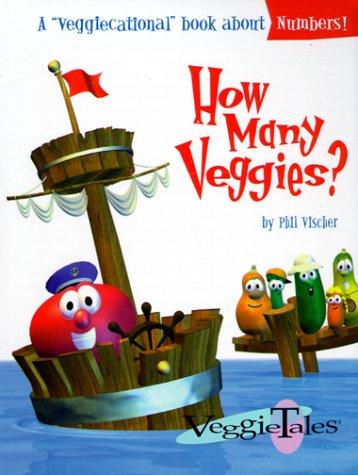 How Many Veggies? (Veggiecational Ser) (0849959853) by Vischer, Phil