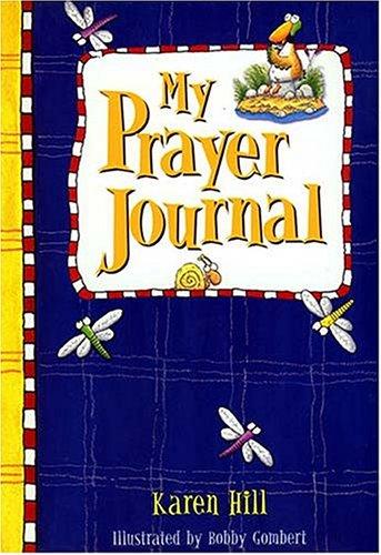 My Prayer Journal -: Blue  For Boys (0849959896) by Hill, Karen