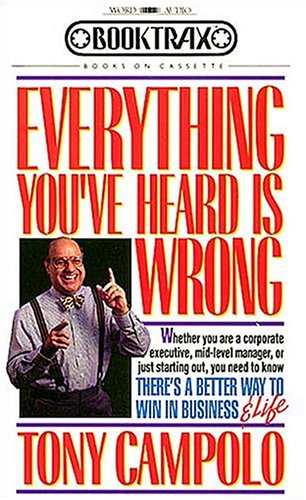 9780849960642: Everything You'Ve Heard Is Wrong