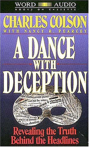 Dance with Deception, A (9780849960871) by Charles Colson