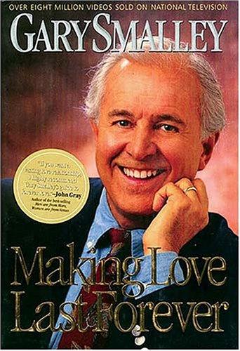 9780849962196: Making Love Last Forever