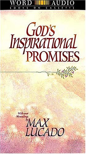 God's Inspirational Promises (repackage) (9780849962738) by Max Lucado