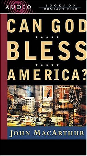 9780849963513: Can God Bless America?