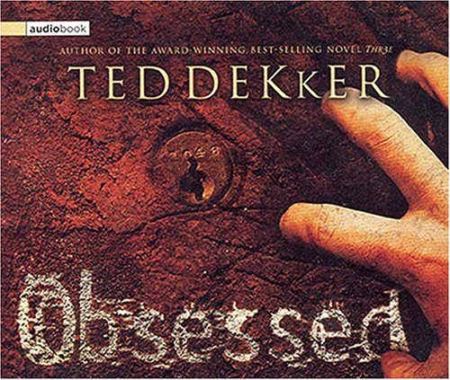Obsessed (9780849963667) by Ted Dekker