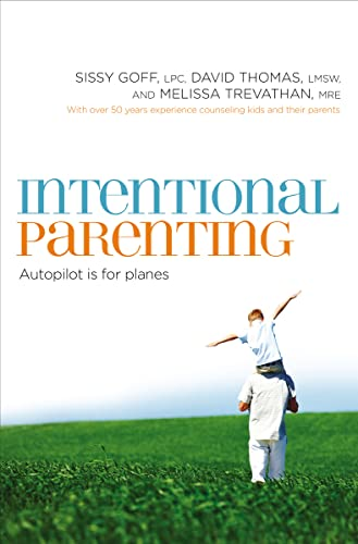9780849964541: Intentional Parenting
