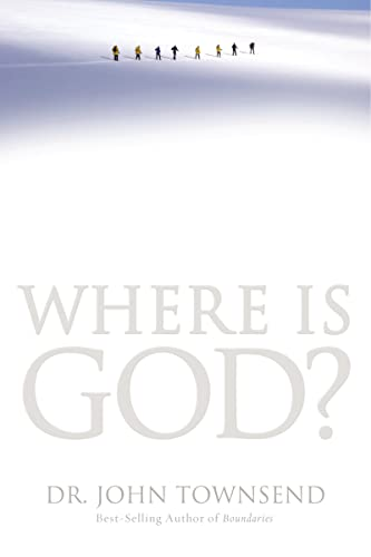 9780849964619: Where Is God?: Finding His Presence, Purpose and Power in Difficult Times
