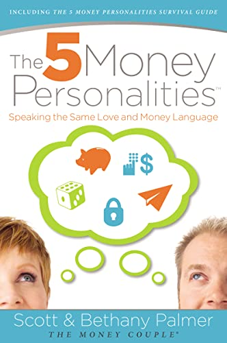 9780849964787: The 5 Money Personalities: Speaking the Same Love and Money Language