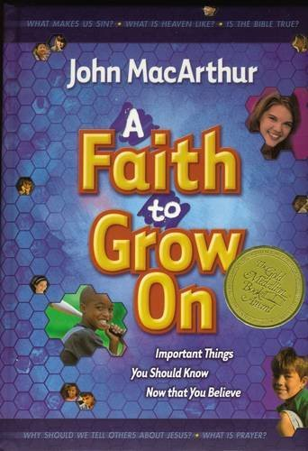 9780849975127: A Faith To Grow On: Important Things You Should Know Now That You Believe