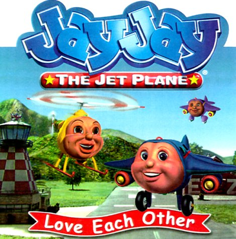 Love Each Other (Jay Jay the Jet Plane (Nelson Board Books))