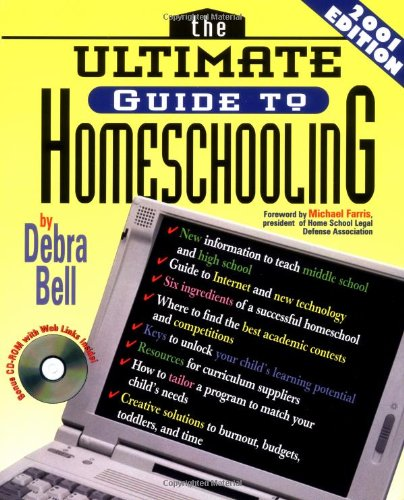 9780849975752: The Ultimate Guide To Homeschooling: Year 2001 Edition Book & Cd