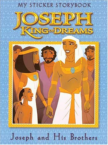 9780849976940: Joseph, King of Dreams: My Sticker Storybook