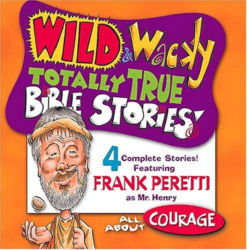 9780849977428: Wild & Wacky Totally True Bible Stories - All About Courage CD