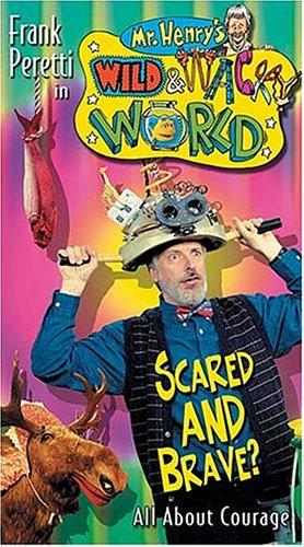 9780849977480: Mr Henrys Wild & Wacky Scared & Brave & About [VHS]