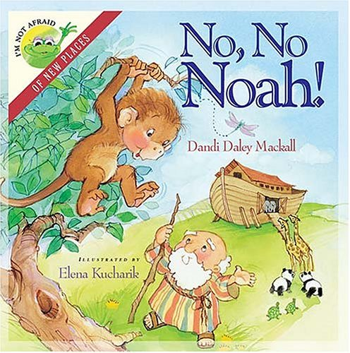 9780849977503: I'm Not Afraid Series: No, No, Noah!