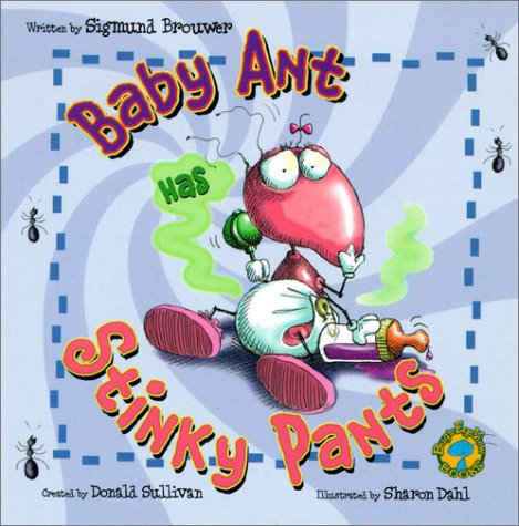 9780849977541: Bug's Eye View Board Books: Baby Ant Has Stinky Pants