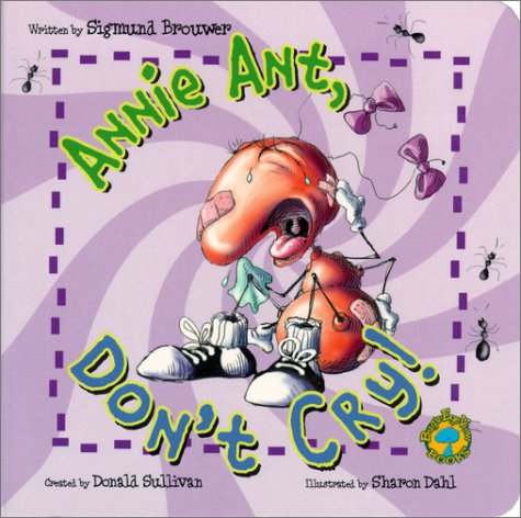 9780849977572: Bug's Eye View Board Book: Annie Ant, Don't Cry!