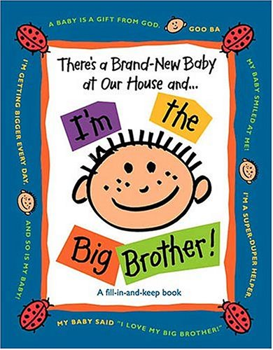 9780849977916: There's a Brand-New Baby at Our House and ...I'm the Big Brother